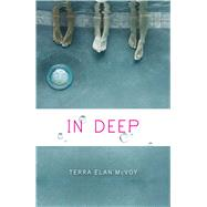 In Deep by McVoy, Terra Elan, 9781481401371