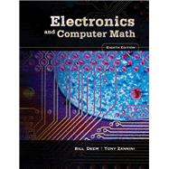 Electronics And Computer Math by Deem, Bill R.; Zannini, Tony, 9780131711372