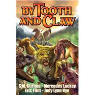 By Tooth and Claw by Fawcett, Bill, 9781476781372