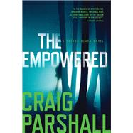 The Empowered by Parshall, Craig, 9781496411372