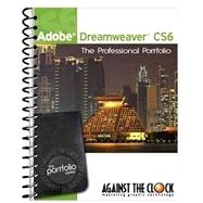 Adobe Dreamweaver CS6 2nd Edition: The Professional Portfolio by Against the Clock, 9781936201372