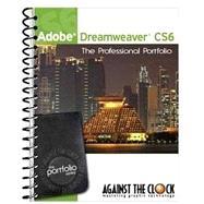 Adobe Dreamweaver CS6 2nd Edition: The Professional Portfolio by Against the Clock, 9781936201372