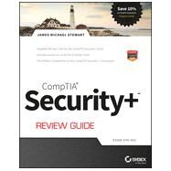 CompTIA Security+ Review Guide Exam SY0-401 by Stewart, James M., 9781118901373