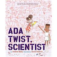 Ada Twist, Scientist by Beaty, Andrea; Roberts, David, 9781419721373