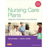 Nursing Care Plans: Diagnoses, Interventions, and Outcomes by Gulanick, Meg; Myers, Judith L., R.N., 9780323091374