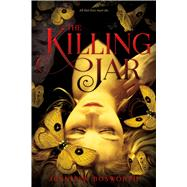 The Killing Jar by Bosworth, Jennifer, 9780374341374