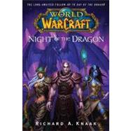 World of Warcraft: Night of the Dragon by Knaak, Richard A., 9780743471374
