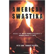 American Swastika by Simi, Pete; Futrell, Robert, 9781442241374