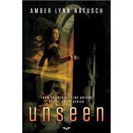 Unseen by Natusch, Amber Lynn, 9781477821374
