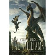 The Very Best of Tad Williams by Williams, Tad, 9781616961374