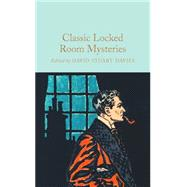 Classic Locked Room Mysteries by Davies, David Stuart; Davies, David Stuart, 9781909621374