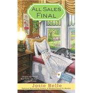 All Sales Final by Belle, Josie, 9780425271377