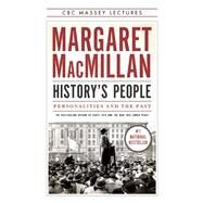 History's People Personalities and the Past by MacMillan, Margaret, 9781487001377