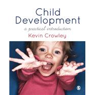 Child Development by Crowley, Kevin, 9781849201377