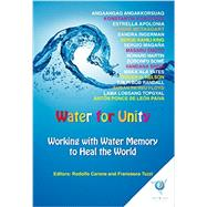 Water for Unity by Carone, Rodolfo; Tuzzi, Francesca; Wallace, Kathryn, 9788897951377
