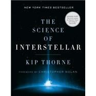 The Science of Interstellar by Thorne, Kip; Nolan, Christopher, 9780393351378