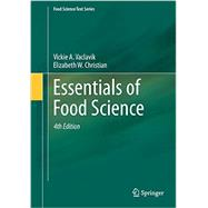 Essentials of Food Science by Vaclavik, Vickie A.; Christian, Elizabeth W., 9781461491378