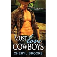 Must Love Cowboys by Brooks, Cheryl L., 9781492631378