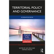 Territorial Policy and Governance: Alternative Paths by Deas; Iain, 9780415661379