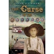 The Curse of the Buttons by Ylvisaker, Anne, 9780763661380