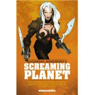 Alexandro Jodorowsky's Screaming Planet by Jodorowsky, Alexandro, 9781594651380