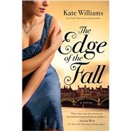 The Edge of the Fall by Williams, Kate, 9781681771380