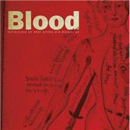 Blood Reflections on what unites and divides us by Bale, Anthony; Feldman, David, 9781784421380