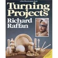 Turning Projects by Raffan, Richard, 9780942391381