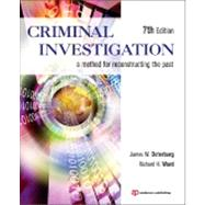 Criminal Investigation: A Method for Reconstructing the Past by Osterburg; James, 9781455731381