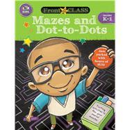 Mazes and Dot-to-dots, Grades K - 1 by Thinking Kids; Carson-Dellosa Publishing Company, Inc., 9781483831381