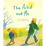 The Artist and Me by Peacock, Shane; Casson, Sophie, 9781771471381