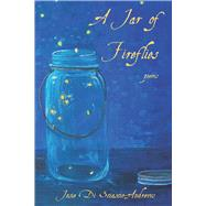A Jar of Fireflies by Di Sciascio-andrews, Josie, 9781771611381