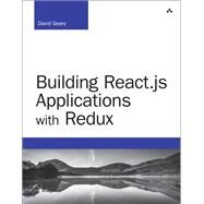 Building React.js Applications with Redux by Geary, David, 9780134681382