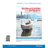 Globalization and Diversity Geography of a Changing World, Books a la Carte Plus MasteringGeography with eText -- Access Card Package