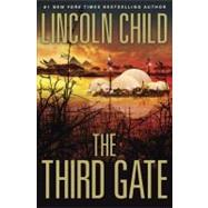 The Third Gate by Child, Lincoln, 9780385531382