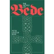 The World of Bede by Peter Hunter Blair , Foreword by Michael Lapidge, 9780521391382