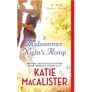 A Midsummer Night's Romp by MacAlister, Katie, 9780451471383
