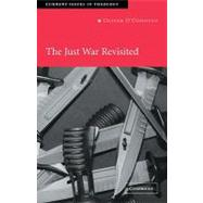 The Just War Revisited by Oliver O'Donovan, 9780521831383