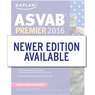 Kaplan ASVAB Premier 2016 by Kaplan, 9781625231383