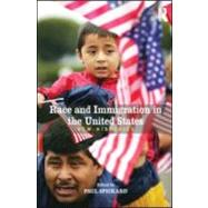 Race and Immigration in the United States : New Histories by Spickard; Paul, 9780415991384