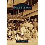 Early Burbank by Schonauer, Erin K.; Schonauer, Jamie C., 9781467131384
