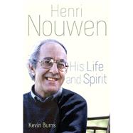 Henri Nouwen by Burns, Kevin, 9781632531384