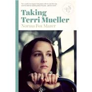 Taking Terri Mueller by Mazer, Norma Fox, 9781939601384