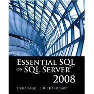 Essential SQL on SQL Server 2008 by Bagui, Sikha, 9780763781385