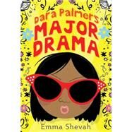Dara Palmer's Major Drama by Shevah, Emma, 9781492631385
