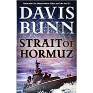 Strait of Hormuz by Bunn, T. Davis, 9780764211386