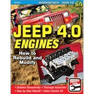 Jeep 4.0 Engines: How to Rebuild and Modify by Shepard, Larry, 9781613251386