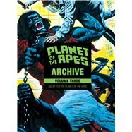 Planet of the Apes Archive 3 by Moench, Doug; Rival, Rico; Alcala, Alfredo P.; Hannigan, Ed, 9781684151387
