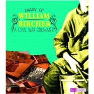 Diary of William Bircher by Bircher, William, 9781476551388