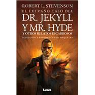 El extraño caso del Dr. Jekyll y Mr. Hyde: Y Otros Relatos Escabrosos by Stevenson, Robert, 9789877181388